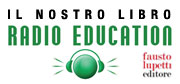 Il nostro libro - Radio Education
